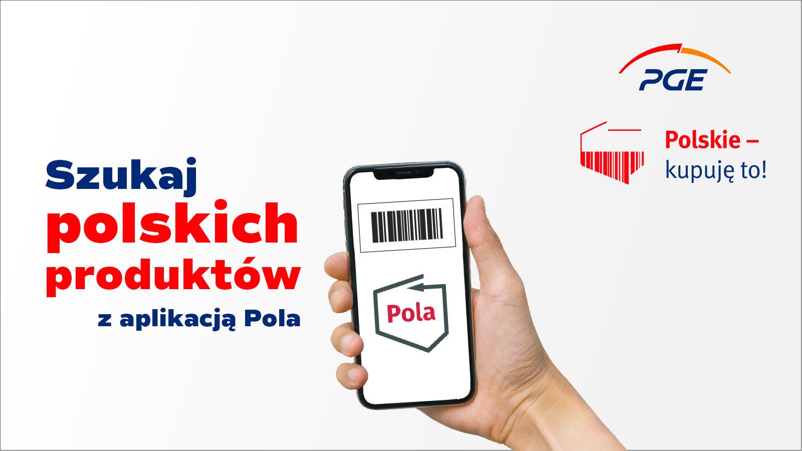 pge-wspiera-rozwoj-aplikacji-pola-w-ramach-akcji-polskie-kupuje-to!-.jpg