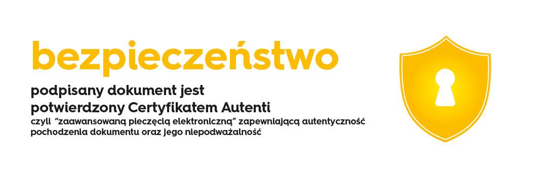 Bezpieczeństwo - podpisany dokument jest potwierdzony Certyfikatem Autenti