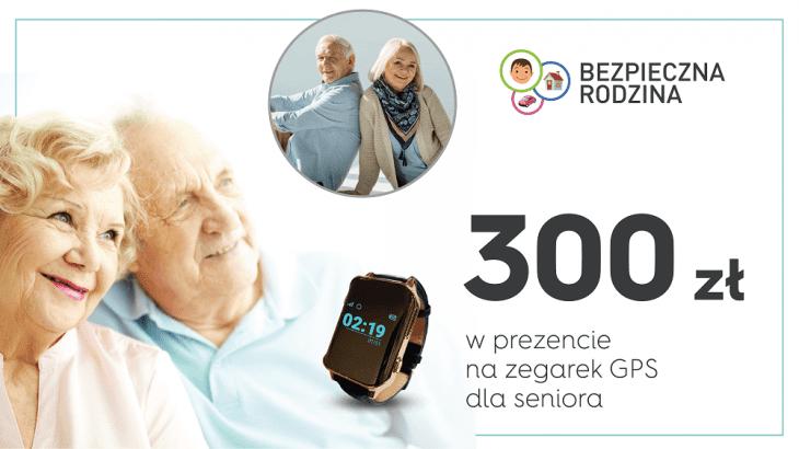 Bezpieczna rodzina - 300 zł w prezencie na zegarek GPS dla seniora