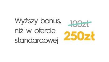 Wyższy bonus niż w ofercie standardowej
